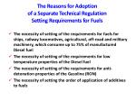 the reasons for adoption of a separate technical regulation setting requirements for fuels