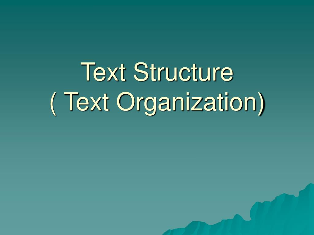text structure text organization l.