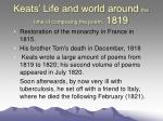 keats life and world around the time of composing the poem 1819