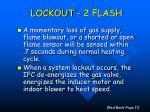 lockout 2 flash