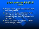 start with the basics con t