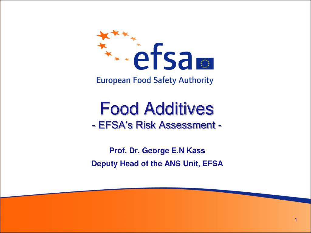 food additives efsa s risk assessment l.