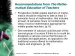 recommendations from the mathe matical education of teachers