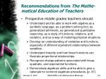 recommendations from the mathe matical education of teachers22