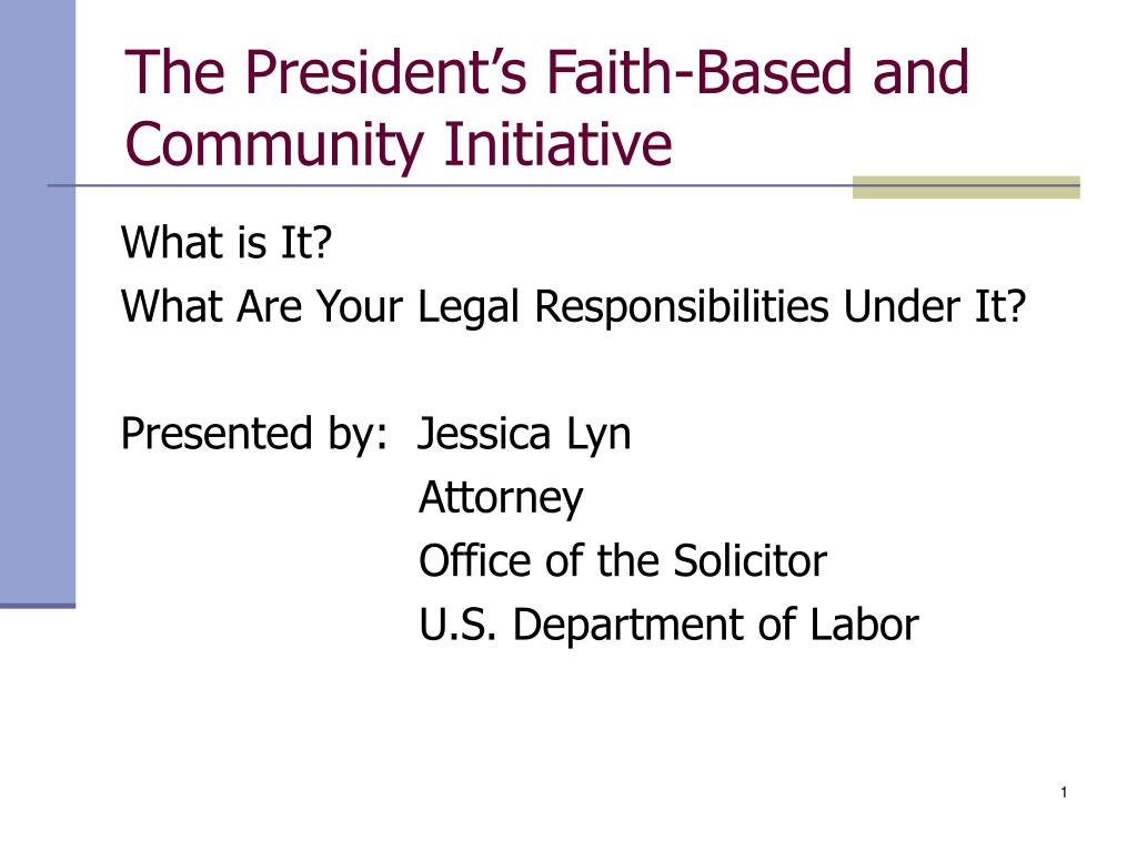 the president s faith based and community initiative l.