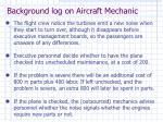 background log on aircraft mechanic