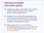 defining incomplete information games