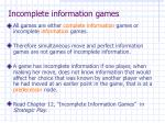 incomplete information games
