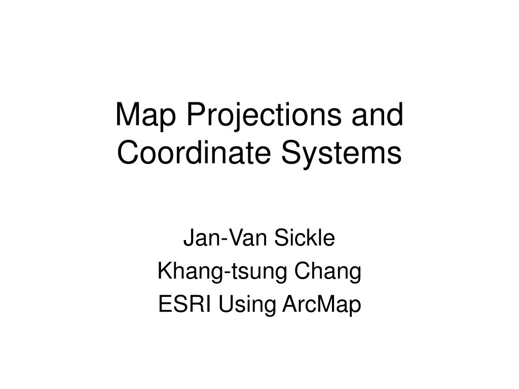 map projections and coordinate systems l.