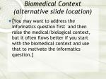 biomedical context alternative slide location