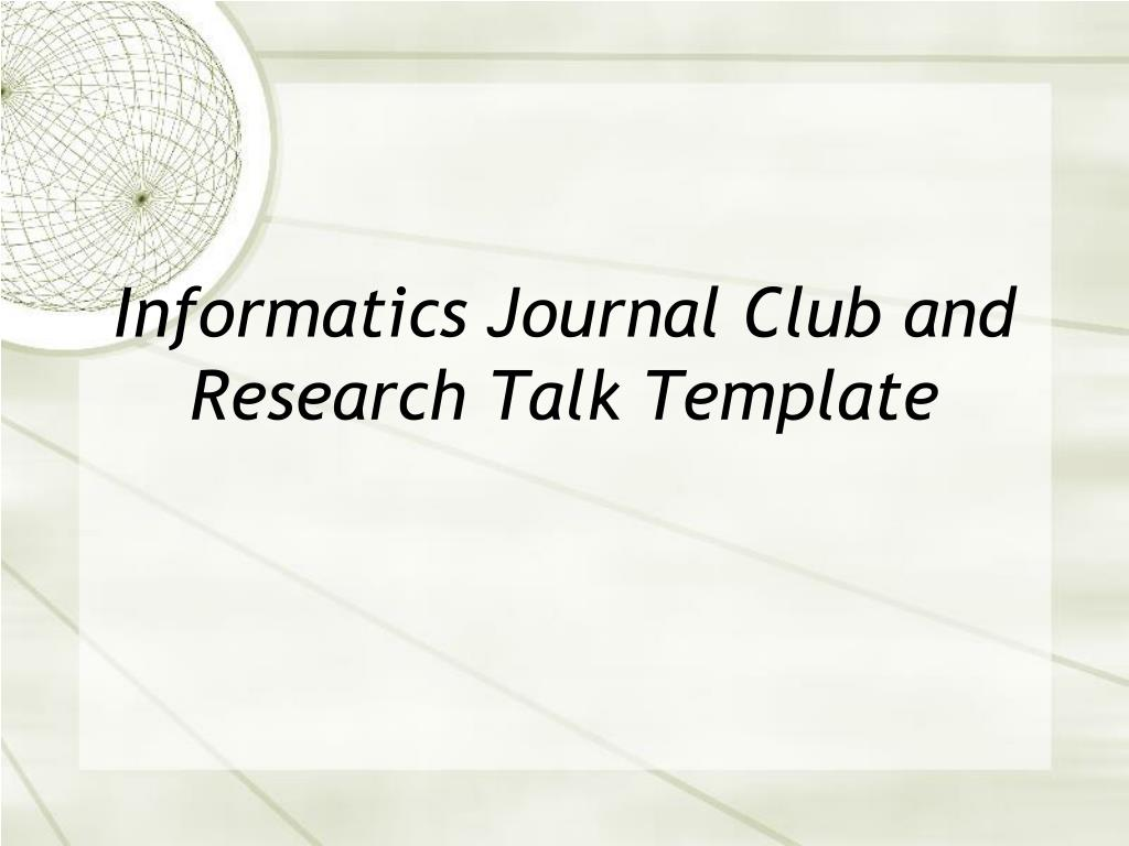 informatics journal club and research talk template l.