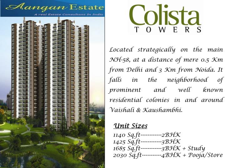 Located strategically on the main NH-58, at a distance of mere 0.5 Km from Delhi and 3 Km from Noida...