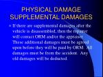 physical damage supplemental damages