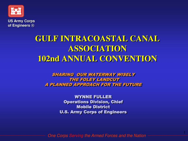 Gulf intracoastal canal association 102nd annual convention