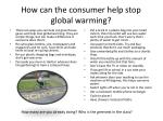 how can the consumer help stop global warming