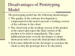 disadvantages of prototyping model