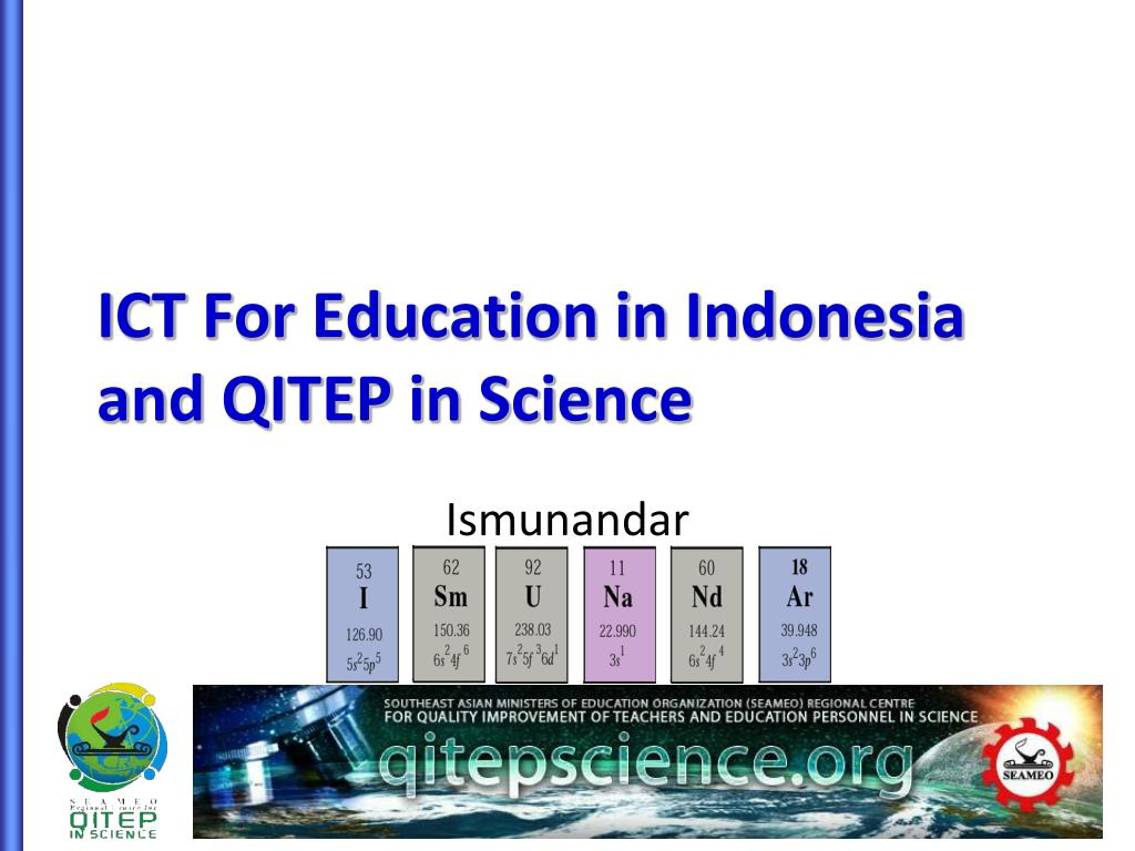 ict for education in indonesia and qitep in science l.