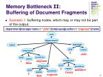 memory bottleneck ii buffering of document fragments