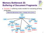 memory bottleneck ii buffering of document fragments11