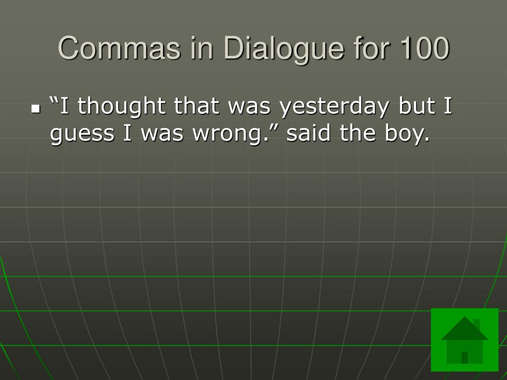 Commas in Dialogue for 100