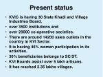 present status21