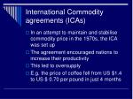 international commodity agreements icas