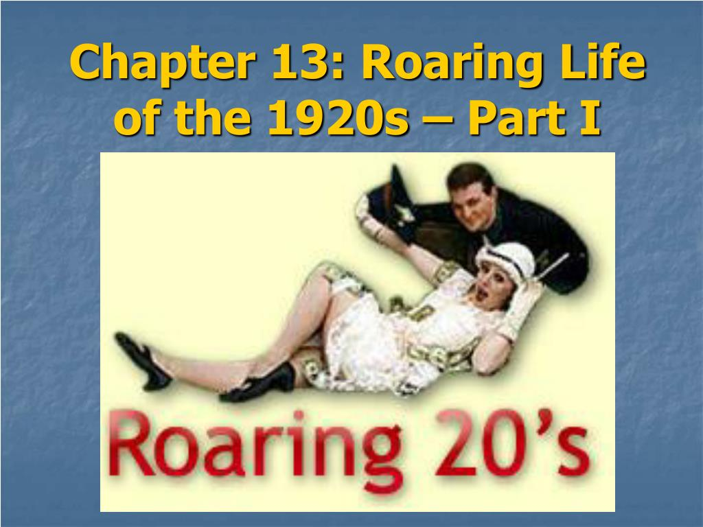 chapter 13 roaring life of the 1920s part i l.
