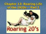 chapter 13 roaring life of the 1920s part i