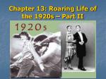 chapter 13 roaring life of the 1920s part ii