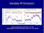 variable ir emission