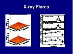 x ray flares