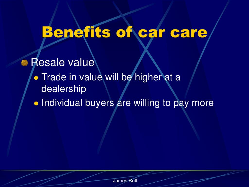 Benefits of car care
