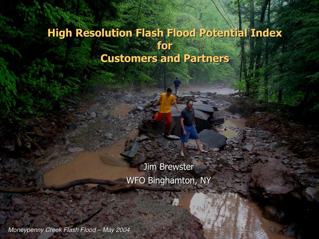 high resolution flash flood potential index for customers and partners l.