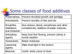 some classes of food additives