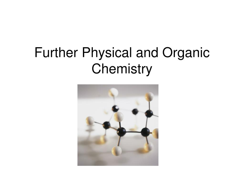 further physical and organic chemistry l.