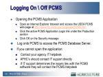 logging on off pcms