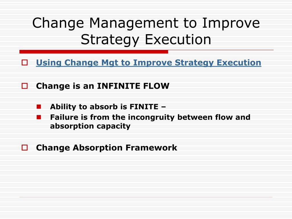 change management to improve strategy execution l.