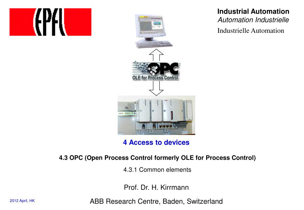4 3 opc open process control formerly ole for process control 4 3 1 common elements l.