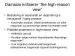 damasio kritiserer the high reason view