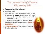 the lowman family s dreams why do they fail