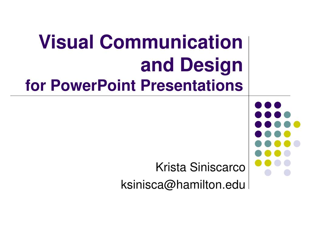 visual communication and design for powerpoint presentations l.