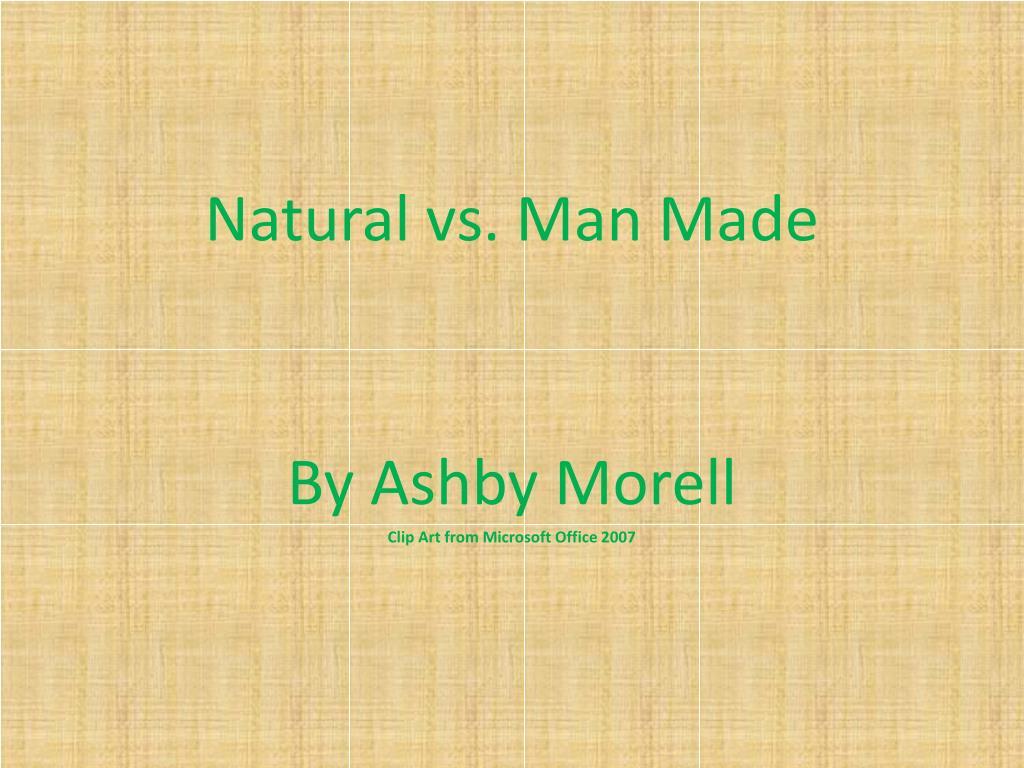 natural vs man made l.