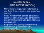 kajian tapak site investigation