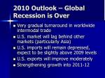 2010 outlook global recession is over
