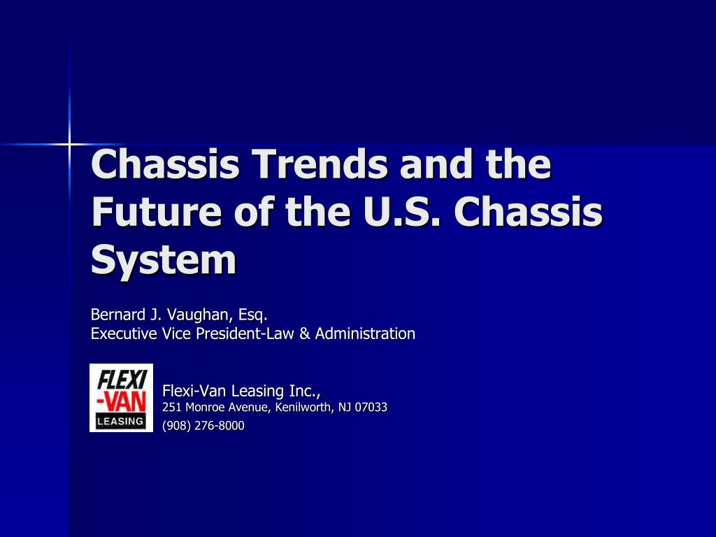 chassis trends and the future of the u s chassis system l.