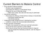 current barriers to malaria control