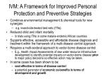 ivm a framework for improved personal protection and preventive strategies