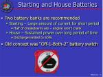 starting and house batteries