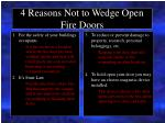4 reasons not to wedge open fire doors