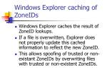 windows explorer caching of zoneids